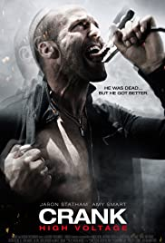 Crank: High Voltage (2009) Poster - Movie Forum, Cast, Reviews