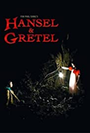 Hansel and Gretel (2007) Poster - Movie Forum, Cast, Reviews