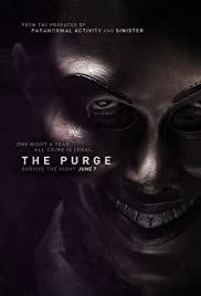 The Purge (2013) Poster - Movie Forum, Cast, Reviews