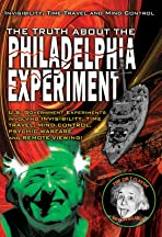 The Truth About The Philadelphia Experiment: Invisibility, Time Travel and Mind Control - The Shocking Truth