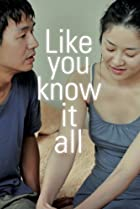 Image of Like You Know It All