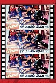 El Diablo Rides Poster