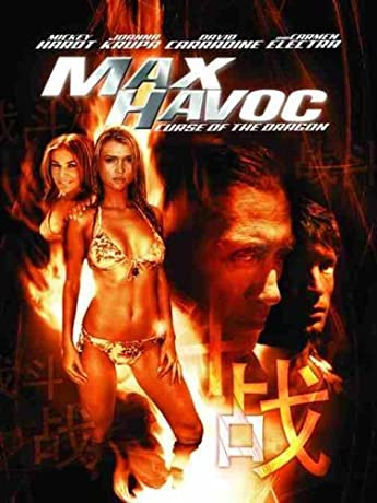 Max Havoc: Curse of the Dragon (2004)