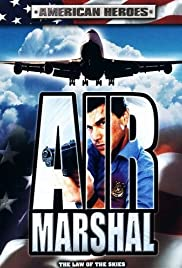 Air Marshal (2003) Poster - Movie Forum, Cast, Reviews