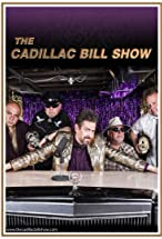 Primary image for The Cadillac Bill Show