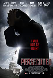Persecuted (2014) Poster - Movie Forum, Cast, Reviews