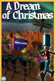 A Dream of Christmas 3D (2011) - IMDb