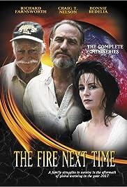 The Fire Next Time Poster - TV Show Forum, Cast, Reviews