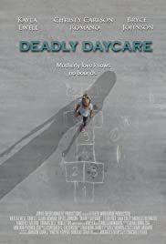Deadly Daycare (2014) Poster - Movie Forum, Cast, Reviews