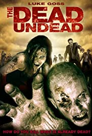 The Dead Undead Poster