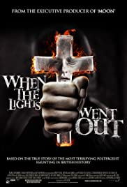 When the Lights Went Out (2012) Poster - Movie Forum, Cast, Reviews