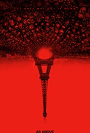 As Above, So Below (2014) Poster - Movie Forum, Cast, Reviews