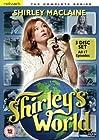 """Shirley's World"""