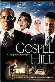 Gospel Hill(2008) Poster - Movie Forum, Cast, Reviews