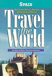 Travel the World: Spain - Barcelona, Segovia, Granada, Costa del Sol/Tangier Poster