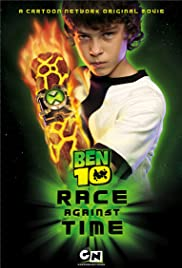 Ben 10: Race Against Time (2007) Poster - Movie Forum, Cast, Reviews