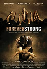 Forever Strong (2008) Poster - Movie Forum, Cast, Reviews