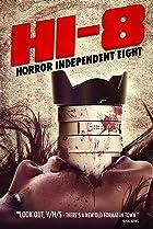 Image of Hi-8 (Horror Independent 8)