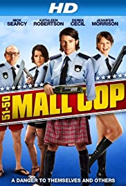 Mall Cop (2005) Poster - Movie Forum, Cast, Reviews