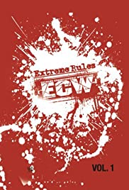 ECW Extreme Rules Vol. 1 Poster
