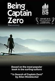 Being Captain Zero Poster