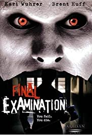 Final Examination (2003) Poster - Movie Forum, Cast, Reviews