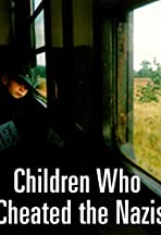 The Children Who Cheated the Nazis