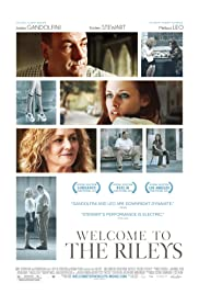 Welcome to the Rileys (2010) Poster - Movie Forum, Cast, Reviews