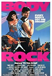Body Rock (1984) Poster - Movie Forum, Cast, Reviews