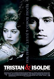 Tristan + Isolde (2006) Poster - Movie Forum, Cast, Reviews
