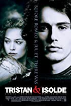 Tristan + Isolde (2006) Poster