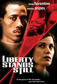 Liberty Stands Still Poster