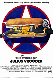 The Crazy World of Julius Vrooder Poster
