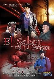 El Sabor De Tu Sangre Poster