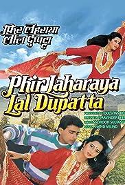 Phir Lehraya Lal Dupatta Poster