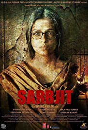 Sarbjit (2016) Poster - Movie Forum, Cast, Reviews