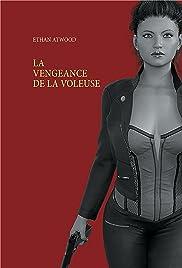 La Vengeance De La Voleuse Poster