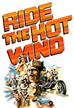 Ride the Hot Wind