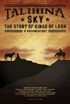 Image of Talihina Sky: The Story of Kings of Leon