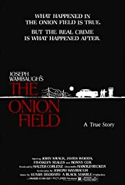 The Onion Field (1979) Poster - Movie Forum, Cast, Reviews