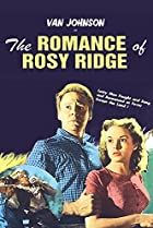 The Romance of Rosy Ridge (1947) Poster