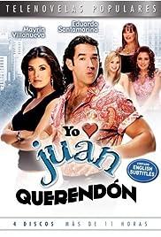 Yo amo a Juan Querendón Poster