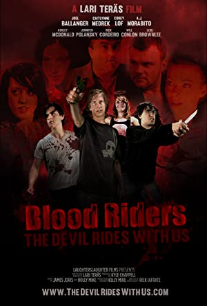 Blood Riders: The Devil Rides with Us (2013)