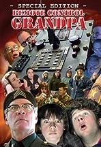 Remote Control Grandpa