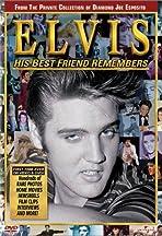 Elvis: His Best Friend Remembers