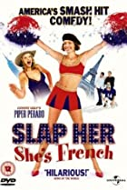 Image of Slap Her, She's French!