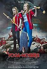 Yoga Hosers(2016)