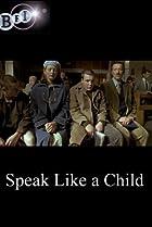 Image of Speak Like a Child