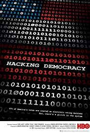 Hacking Democracy(2006) Poster - Movie Forum, Cast, Reviews
