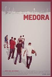 Medora(2013) Poster - Movie Forum, Cast, Reviews